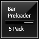 Bar Preloader 5 Pack - ActiveDen Item for Sale