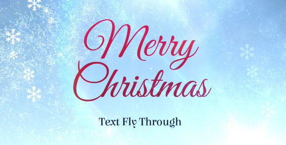 Merry Christmas Text Flythrough
