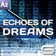 Echoes of Dreams - VideoHive Item for Sale