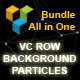 VC Row Background Particles All in One