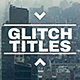 Glitch Titles Pack