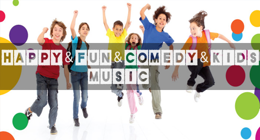 MUSIC Happy & Fun & Comedy & Kids