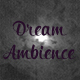 Dream Ambience