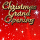 Christmas Grand Opening