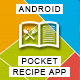 Pocket Recipe App With CMS - Android - CodeCanyon Item for Sale
