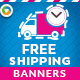 HTML5 Free Shipping Banners - GWD - 7 Sizes