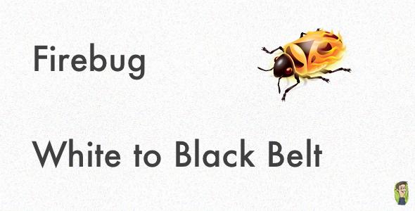 TutsPlus Firebug White to Black Belt 118795