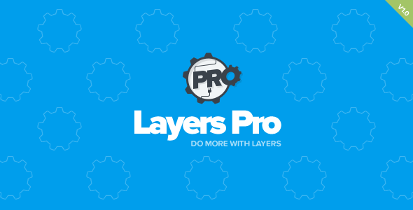 Layers Pro - Extended Customization for Layers