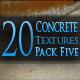 20 Concrete Textures - Pack Five