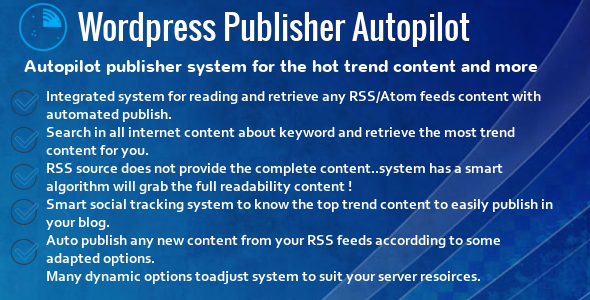 Wordpress Publisher Autopilot