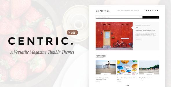 Centric | A Versatile Tumblr Themes