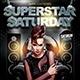Superstar Saturday