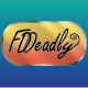FDDeadly