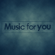 Music_For_You