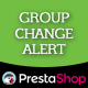 Prestashop Group Change Alert