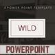 Wild PowerPoint Template