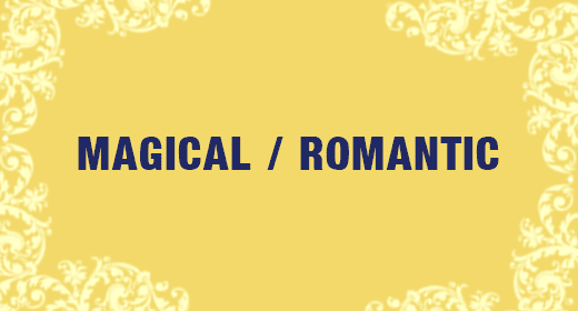Magical and Romantic