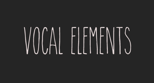 Vocal elements