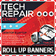 Tech Repair Center Roll Up Banners