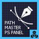 Path Master Photoshop Panel CC+