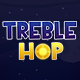 Treble Hop
