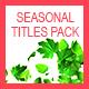 Seasonal Titles Pack
