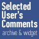 Selected User's Comments with archive and widget