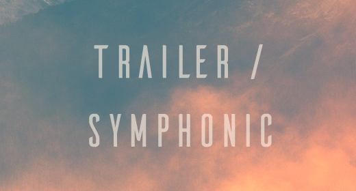 Trailer and Symphonic