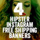 Hipster Instagram Free Shipping Banners
