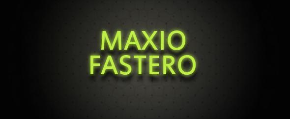 MaxioFastero