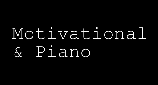 Motivational & Piano