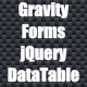Gravity-Forms jQuery Datatable