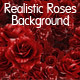 Realistic Roses Background