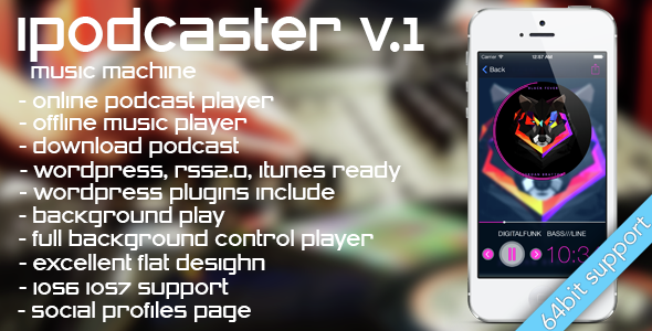 iPodcaster - music machine for iPhone - CodeCanyon Item for Sale