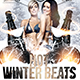 Winter Beats Flyers Template 3 Sizes Included