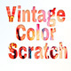 Vintage Color Scratch