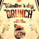 Valentine`s Day Brunch Flyers Template 3 sizes included