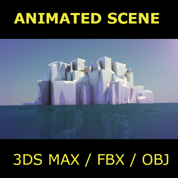 Iceberg Animated Scene - 3DOcean Item for Sale