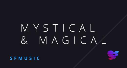 Mystical & Magical