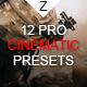 12 Pro Cinematic Presets