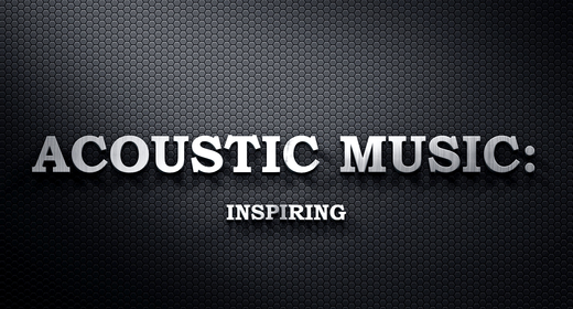 Acoustic Music - Inspiring