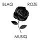 BlaqRozeMusiq