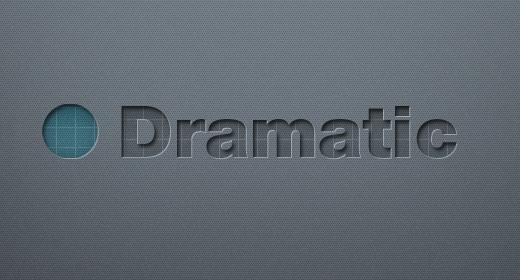 Dramatic