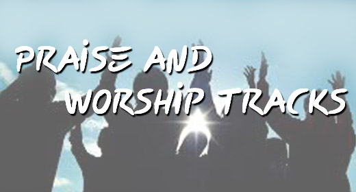 Praise and Worship Songwriter Tracks