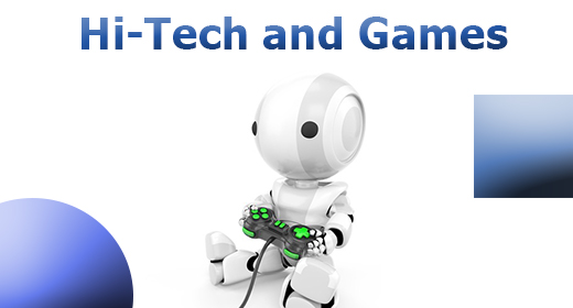 Hi-Tech and Games