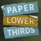 Paper Lower Thirds & Captions Template