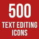 500 Text Editing Icons Bundle