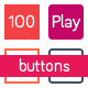 100 Play buttons