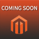 Coming soon - Magento Extension