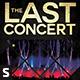 The Last Concert Flyer